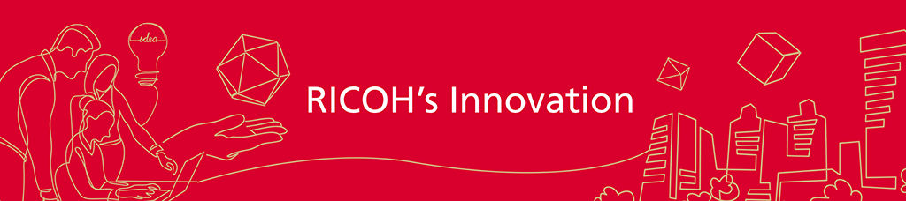 RICOH's Innovation